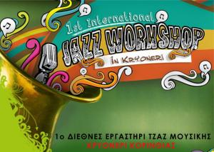 1st INTERNATIONAL JAZZ MUSIC WORKSHOP  KRYONERI - CORINTHIA, GREECE  12-18 JULY 2013